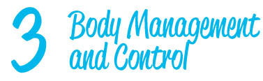 Body Management and Control